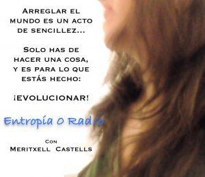 Entropia 0 radio, con Meritxell Castells